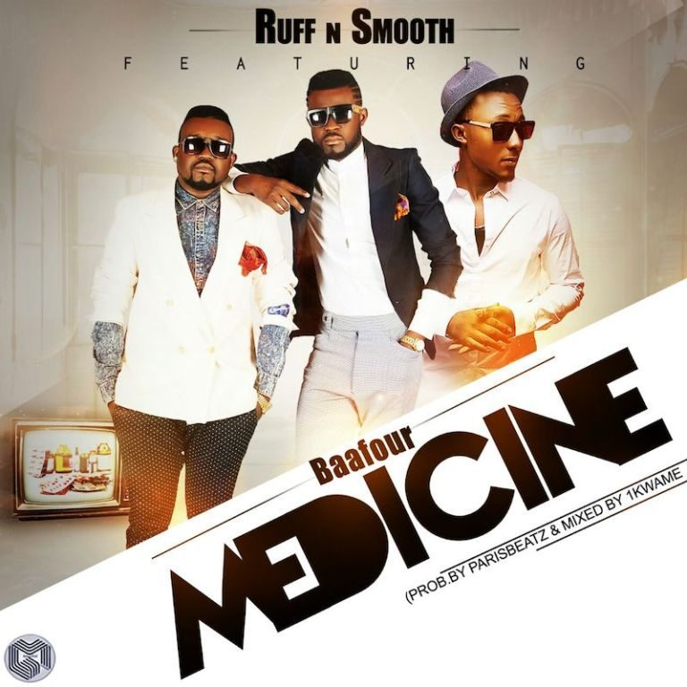 Medicine featuring Baafour from Ruff N Smooth