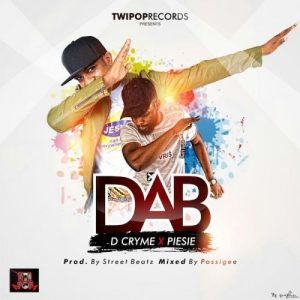 Dr Cryme features  features Piesie on 'DAB'