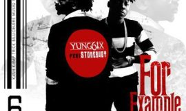 Yung6ix – For Example ft. Stonebwoy