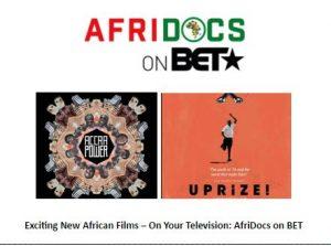 AfriDocs on BET: New African films