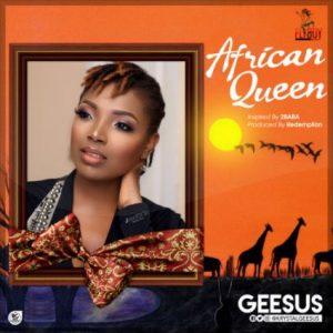 Geesus – African Queen