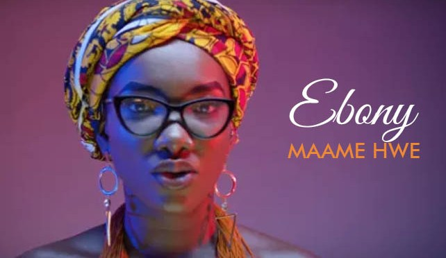 Ebony goes 'crazy' over 1m views for 'Maame Hwe' video  