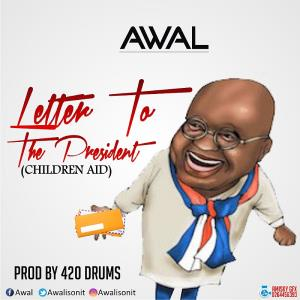 Awal pens a letter to President Nana Addo in new single
