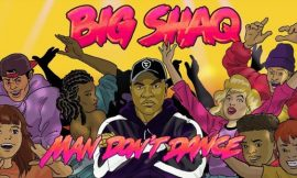 VIDEO-Viral British Music Star And Comedian Big Shaq Is Out With Another Single. This Time 'Man Don't Dance'