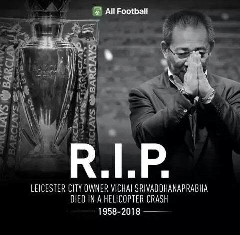 BREAKING: Leicester City confirm the death of their owner after helicopter crash
