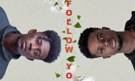 New Music:Kwesi Slay ft. Kuami Eugene – Follow You