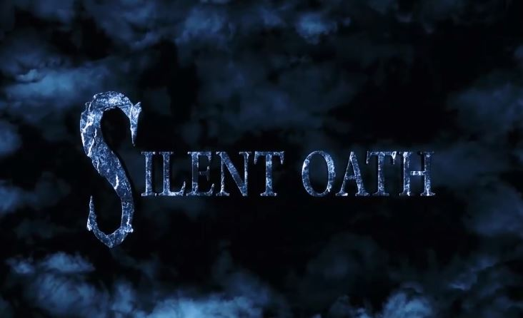 SILENT OATH watch out