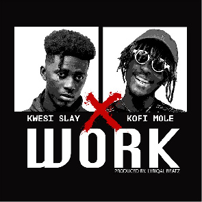 Kwesi Slay To Debut Official Video For 'Work' Ft. Kofi Mole