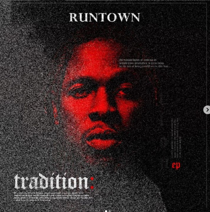 "Runtown Unveils Tracklist For ""Tradition"" EP"