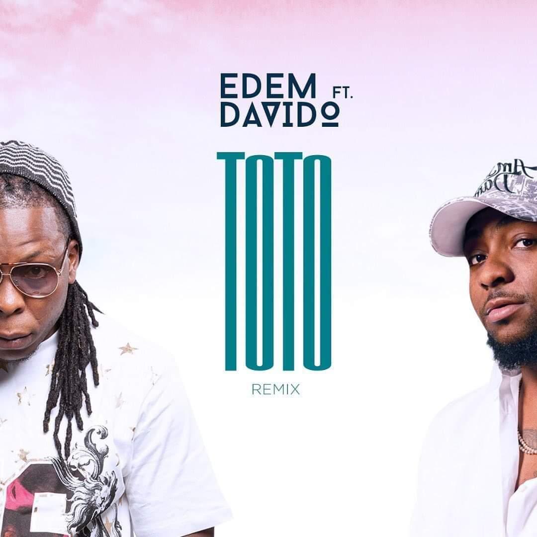 """Download """"Toto Remix"""" – Edem ft Davido"""